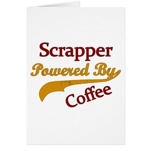 Scrapper accionado por el café felicitación
