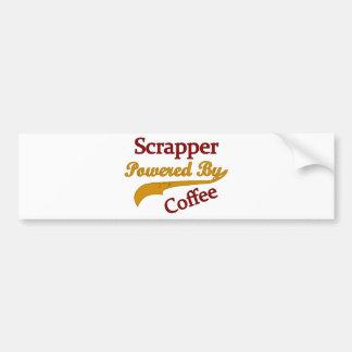 Scrapper Powered By Coffee Bumper Sticker