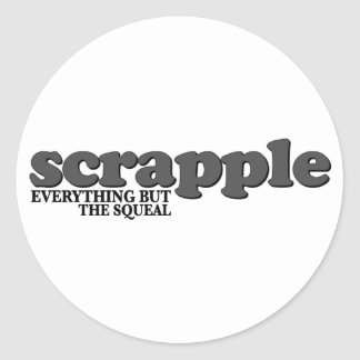 Scrapple Squeal Classic Round Sticker