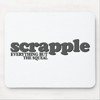 Scrapple Squeal Mouse Pad