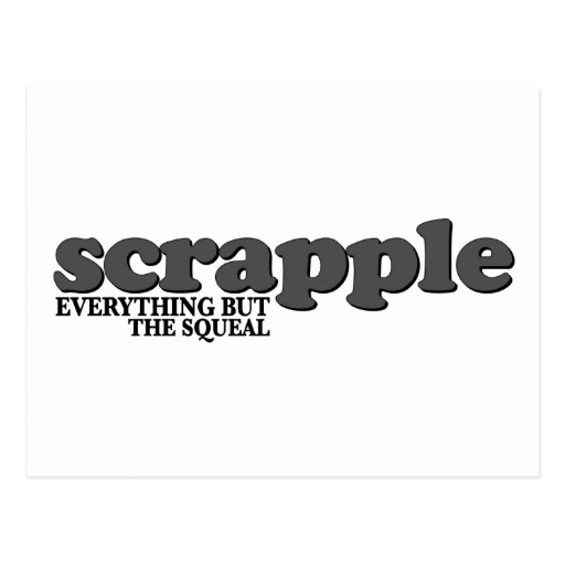 Scrapple Squeal Post Card