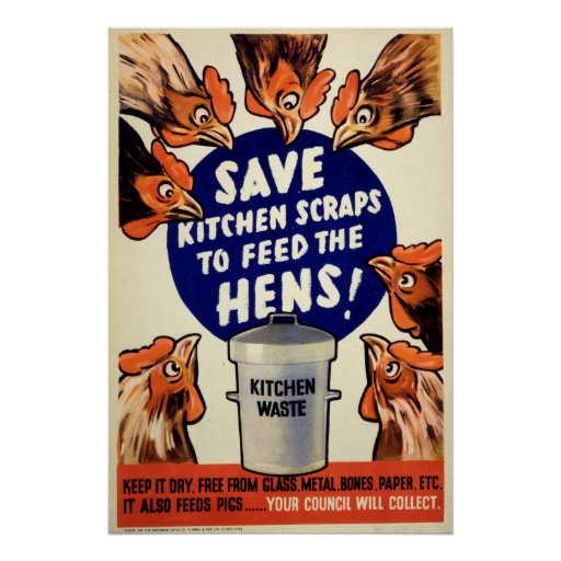 Scraps - Feed the Hens Posters
