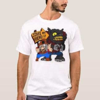 Scre My Friend T-Shirt