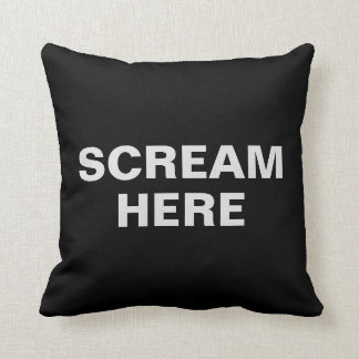 Scream Here | Funny Throw Pillow