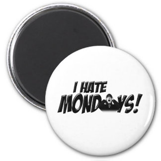 Scream if you Hate Mondays Magnet