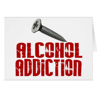 Screw Alcohol Addiction Greeting Card