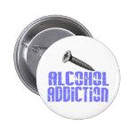 Screw Alcohol Addiction Light Blue Buttons