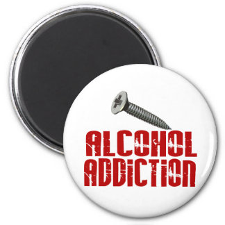 Screw Alcohol Addiction Magnets