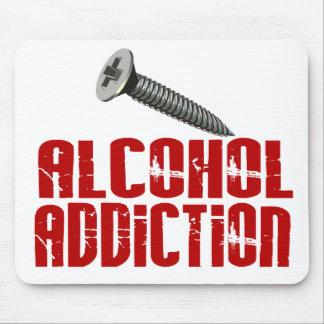 Screw Alcohol Addiction Mouse Pad