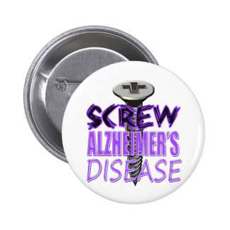 Screw Alzheimer's Disease Button