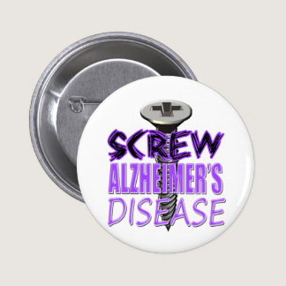 Screw Alzheimer's Disease Button
