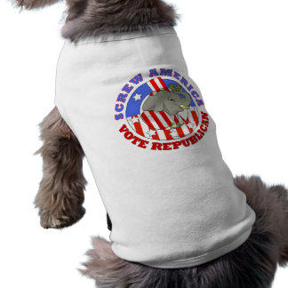Screw America Vote GOP Dog T-Shirt