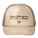 Screw Astonomers ... Pluto is a Planet Mesh Hats