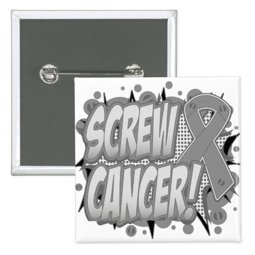 Screw Brain Cancer Comic Style Buttons