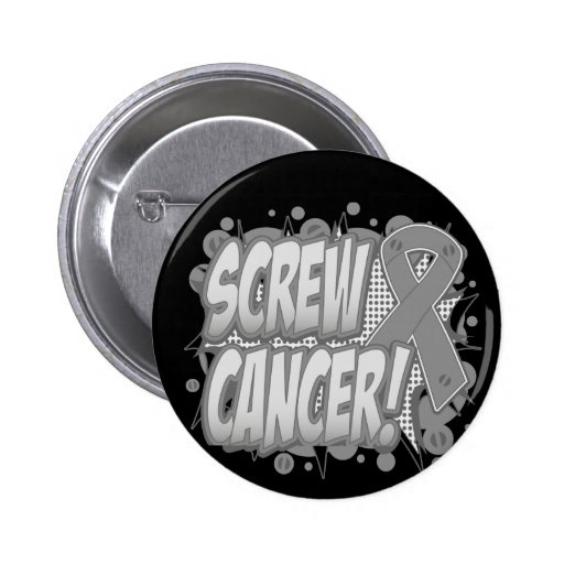 Screw Brain Cancer Comic Style Pinback Buttons