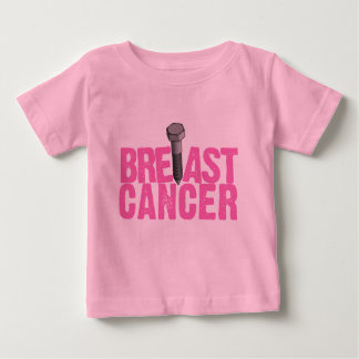 Screw Breast Cancer Baby T-Shirt