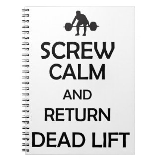 screw calm and return dead lift spiral notebook