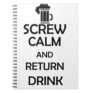 screw calm and return drink note book