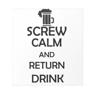 screw calm and return drink notepad