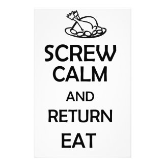 screw calm and return eat stationery