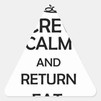 screw calm and return eat triangle sticker