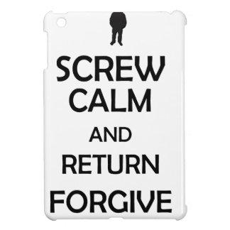 screw calm and return forgive iPad mini case
