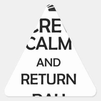 screw calm and return pay triangle sticker