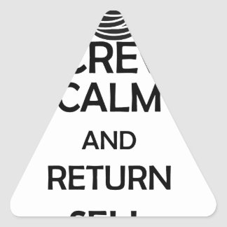 screw calm and return sell triangle sticker