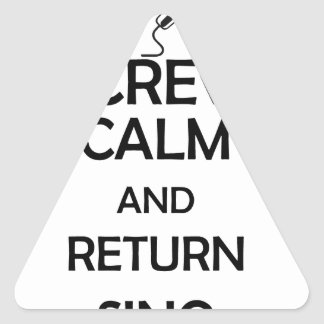 screw calm and return sing triangle sticker