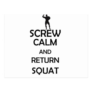 screw calm and return squat postcard