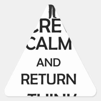 screw calm and return think triangle sticker
