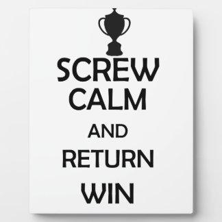screw calm and return win plaque