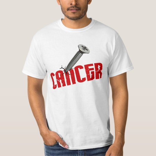 Screw Cancer $12.95 SPECIAL OFFER T-Shirt