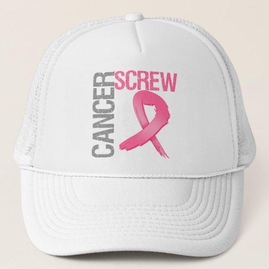 Screw Cancer - Breast Cancer Trucker Hat