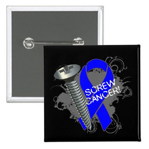 Screw Cancer - Grunge Colon Cancer Pinback Buttons