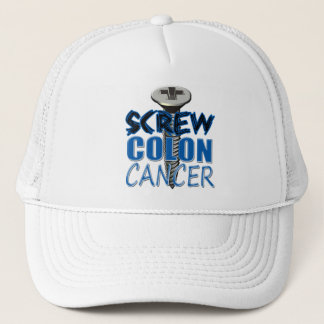 Screw Colon Cancer Trucker Hat