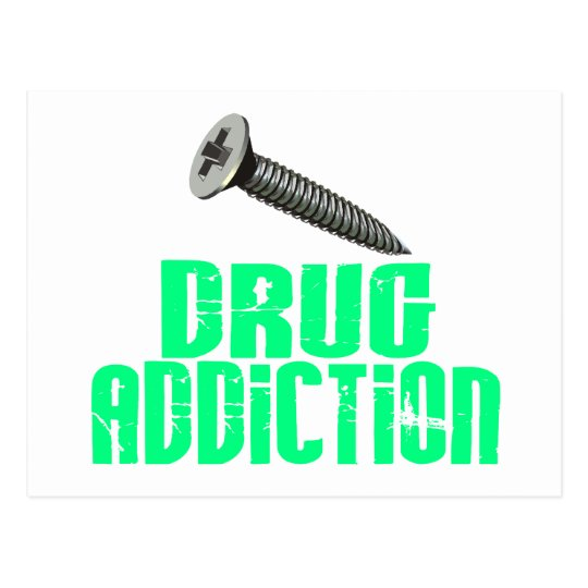 Screw Drug Addiction Light Green Postcard