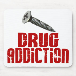 Screw Drug Addiction Mouse Pad