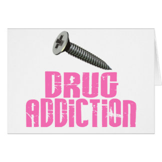 Screw Drug Addiction Pink Greeting Card