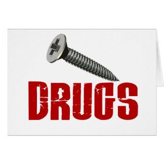 Screw Drugs Greeting Card