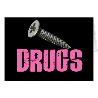 Screw Drugs Pink Greeting Card
