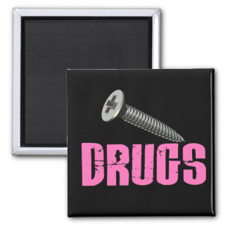 Screw Drugs Pink Magnets