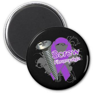 Screw Fibromyalgia 2 Inch Round Magnet
