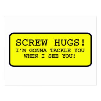 Screw Hugs Postcard