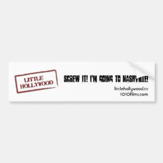 Screw It! I'm Going to Nashville Bumper Sticker Car Bumper Sticker