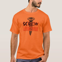 Screw Leukemia T-Shirt