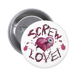 Screw Love Gear Pinback Button