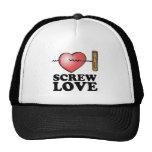 screw love hat