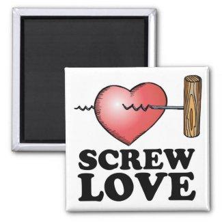 screw love magnet