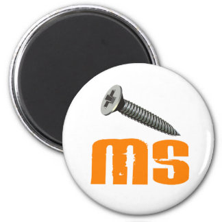 Screw MS 1 Multiple Sclerosis 2 Inch Round Magnet